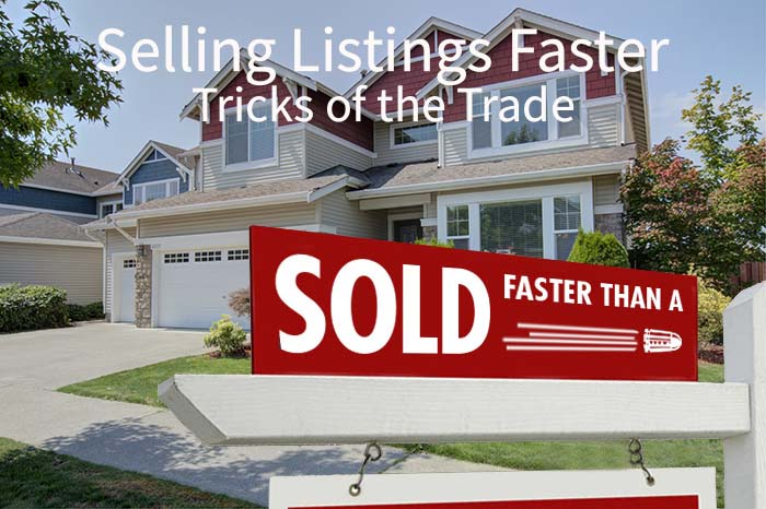 Sell homes faster